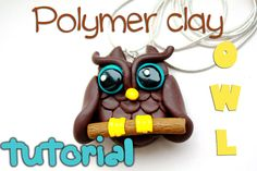 Polymer clay owl tutorial.Cute and easy!