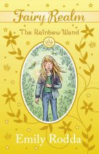 The Rainbow Wand - Emily Rodda