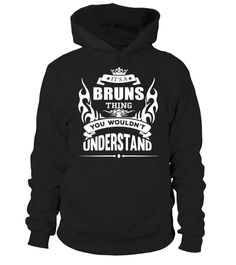 It's BRUNS Thing You Wouldn't Understand #papagift #papa #photo #image #idea #shirt #tzl #gift #Onkel