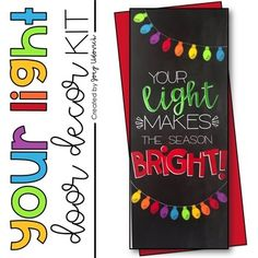Door Decoration Set: Your Light (December) - December is such a special time of year, and there's no better time to remind our students of just how bright their lights shine! This door celebrates each and every one of them with my editable Christmas bulbs, so that they truly do feel special. Great for ANY grade level - elementary, middle, or high school. Click to grab this great bulletin board or door decor download today! Holiday Door Decorations, School Door Decorations, Preschool Door, Preschool Bulletin, Christmas Classroom Door, Preschool Christmas, Christmas Activities, School Doors, Diy Door