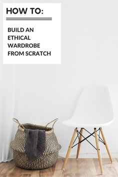 Want to make your wardrobe more ethical but not sure where to start. This is the first post in an ethical clothing series on how to make your wardrobe more ethical from the bottom up and how to escape the clutches of fast fashion. A must read.