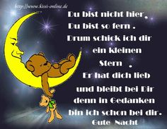 For Genevieve Gute Nacht Welker Welker Wimmer-Ballis ; German Quotes, Good Night Wishes, Love Me Quotes, Ursula, Little Star, Thriller, Spirituality, Feelings, Sayings