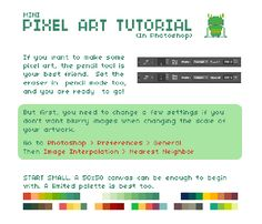 A few people asked me to make a pixel art tutorial, so here it is! It's not much and very basic, but I hope you will find it helpful. :) In full and in HD here!