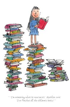 """Matilda """"I'm Wondering What To Read Next"""" Roald Dahl & Quentin Blake Official Collector's Edition Call now for more info 01202 297 682 Matilda Roald Dahl, Roald Dahl Day, Girls Bookshelf, Quentin Blake Illustrations, Book Girl, What To Read, Children's Book Illustration, Book Worms, Childrens Books"""