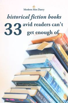 33 historical fiction books avid readers can't get enough of