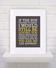 Thank You Led Zeppelin Lyrics  - 11x14 - Custom - Gift / Nursery / Boyfriend / Girlfriend Print. $10.00, via Etsy.