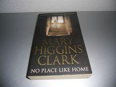 Mary Higgins Clark-No Place Like Home