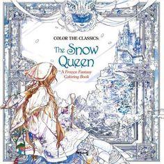 Color the Classics: The Snow Queen