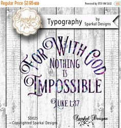 On Sale For With God Nothing is Impossible, Luke 1:37, Quotes Cutting design Vinyl Stencil SVG Cut File for Cricut design Space, Silhouette