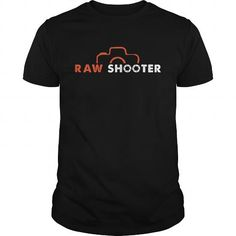 Awesome Tee Photography Raw Shooter T-Shirts #tee #tshirt #named tshirt #hobbie tshirts #Photography