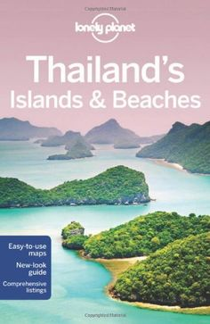 Lonely Planet Thailand's Islands & Beaches (Regional Guide) - http://mylastminutevacations.com/lonely-planet-thailands-islands-beaches-regional-guide/