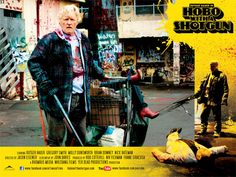 Hobo With A Shotgun movie poster Gregory Smith, Rutger Hauer, Shotgun, Horror, Management, Building, Movie Posters, Cinema, Internet
