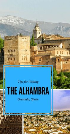 Pin our giude to help you plan your visit to the Alhambra in Granada Spain