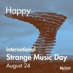 August 24 - Strange Music Day