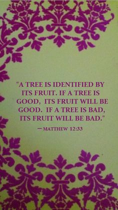 ~ Matthew 12:33 ~ Alexander Maclaren preaches to concentrate on ourselves and our relationship with God (the tree). The better the tree becomes, the better the harvest ('good works', a.k.a., what is 'pleasing to God').  Most people concentrate on 'good works' without prioritizing 'the tree' first.  God will manage the Abundant (!!!) harvest if we manage our personal growth in Christ with His guidance.