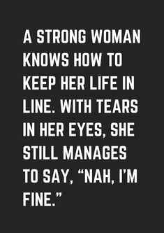 life quotes 50 Inspirational Quotes for Women - museuly Truth Quotes, Sad Quotes, Woman Quotes, Great Quotes, Quotes To Live By, Motivational Quotes, Life Quotes, Quotes Women, Quotes For Being Strong