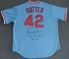Bruce Sutter Autographed/Hand Signed St. Louis Cardinals Jersey 82 World Champs, HOF 06 PSA/DNA by Hall of Fame Memorabilia. $197.95. This is a St. Louis Cardinals jersey that has been hand signed by Bruce Sutter. Bruce signed this one, ''82 World Champs, & HOF 06.'' It comes with the PSA/DNA sticker and matching certificate of authenticity.