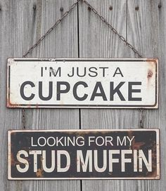 Humorous Stud Muffin Metal Sign
