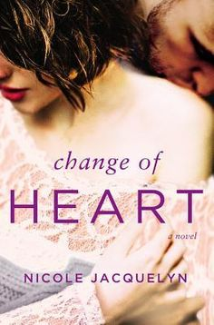 Change of Heart by Nicole Jacquelyn #books #read