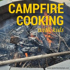 Banana boats, pie iron cheese sandwiches and turnovers, and other recipes your kids will love. Campfire Cooking with Kids | tipsforfamilytrips.com