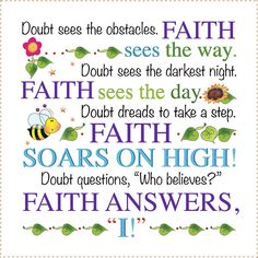 Inspirational FAITH vs DOUBT fabric art panel by JodyHoughtonDesigns on Etsy Good Morning Inspirational Quotes, Inspirational Prayers, Good Morning Quotes, Gd Morning, Morning Images, Encouraging Bible Quotes, Faith Quotes, Life Quotes, Wisdom Quotes