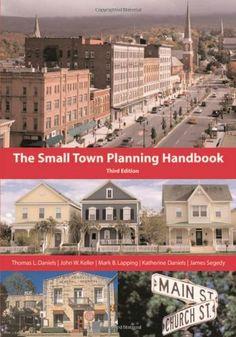 The Small Town Planning Handbook, 3rd Edition by Thomas L. Daniels http://www.amazon.com/dp/1932364331/ref=cm_sw_r_pi_dp_bXnRwb1X0171W