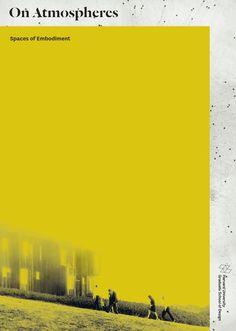 On Atmospheres symposium   Harvard Graduate School of Design by Siena Scarff Design