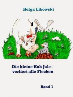 Lesendes Katzenpersonal: [Rezension] Helga Libowski - Die kleine Kuh Jule 0...
