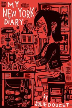 My New York Diary, by Julie Doucet