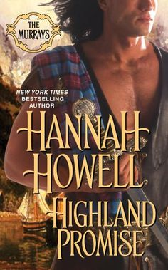 You can never go wrong with a Hannah Howell Highland book.