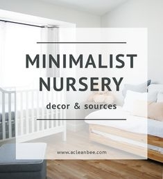 Minimalist nursery decor and accessories, essential nursery decor items, minimalist nursery essentials via @acleanbee