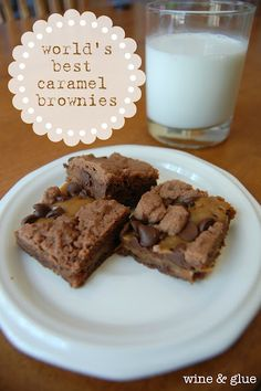 Wine and Glue: World's Best Caramel Brownies {aka Crack Brownies}