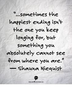 Shauna Niequist | Happy Ending Quote