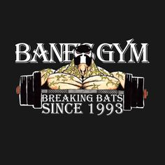 Awesome 'BANE%27S+GYM' design on TeePublic!
