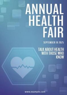 A promotional poster template. A light blue background with white text displaying annual health fair. Talk about health with those who know.