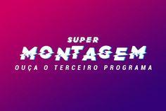 Imagem: Ouça a Super Montagem Antena 1