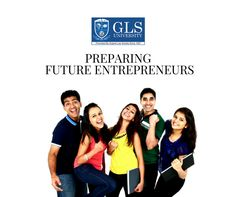 #GLSUniversity, Preparing future eneterpreneurs.