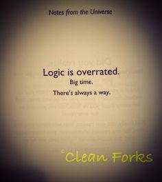 Break the rules of logic!