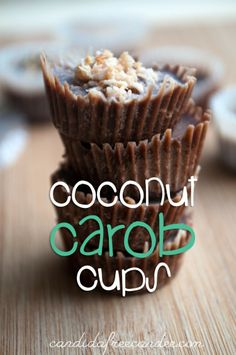 Coconut Carob Cups (can use honey or stevia) #aipaleo
