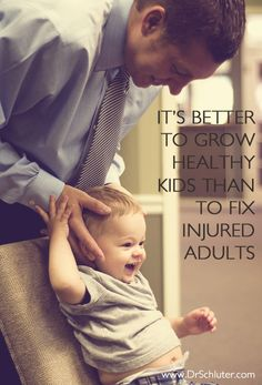 Chiropractic helps prevent problems before they ever occur, especially in children. http://www.DrSchluter.com