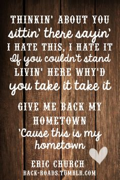Give Me Back My Hometown - Eric Church
