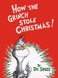 How the Grinch Stole Christmas! | Children's Books Guide - Dr. Seuss Books List