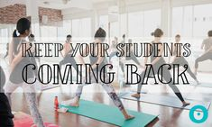 Whether you're a new yoga teacher or not, we all go through these slow times. So what gives? How do you retain yoga students and keep them coming back?
