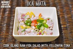 Ika Mata. Raw fish salad from the Cook Islands. Bunny Eats Design.
