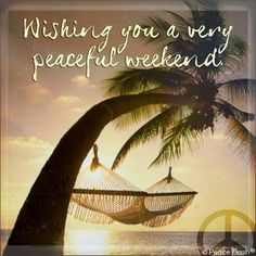 Very Peaceful Weekend weekend weekend quotes happy weekend weekend images peacef. - *QUOTES / SAYINGS* - Happy Weekend Quotes, Saturday Quotes, Weekend Humor, Its Friday Quotes, Happy Saturday, Happy Quotes, Happy Friday, Happy Weekend Images, Hello Saturday