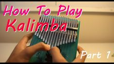 How To Play Kalimba - Tuning, Technique and Practice Scales Playlists, Music Tabs, Music Chords, Ukulele Songs, Princess Music, Beginner Piano Music, Music Instruments Diy, Guitar Strumming, Down Song