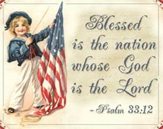Blessed is the Nation whose God is the Lord Psalm 33:12