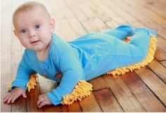 BWAHAHAHAHA!!! Best baby invention ever? The baby mop! FINALLY!! A reason to having kids!