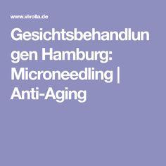 Gesichtsbehandlungen Hamburg: Microneedling | Anti-Aging