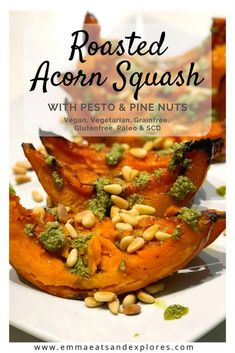 Roasted Acorn Squash with Pesto & Pine Nuts - Emma Eats & Explores - Paleo Recipes Butternut Soup, Roasted Butternut, Roasted Squash, Paleo Recipes, Dinner Recipes, Drink Recipes, Yummy Recipes, Free Recipes, Dairy Free Diet